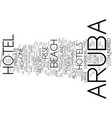 aruba hotel text background word cloud concept vector image vector image