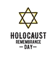 Holocaust remembrance day card Jewish vector image