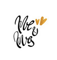 mr and mrs calligraphy for design vector image vector image
