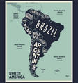 map south america poster south america vector image vector image