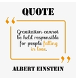 Famous quote of Albert Einstein about the Love vector image