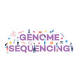 genome sequencing - biotechnology and gene vector image vector image