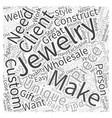 making custom jewelry wholesale Word Cloud Concept vector image vector image