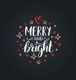 merry and bright lettering on festive background vector image vector image