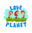 cute cartoon kids having fun outdoors love planet vector image vector image