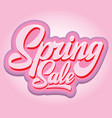 stylish calligraphic inscription spring sale on vector image vector image