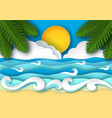 sea waves and tropical beach in paper art style vector image vector image