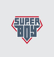 super boy - t-shirt print patch with lettering vector image vector image