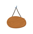 wooden singboard hanging on ropes cartoon vector image