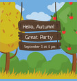 hello autumn great party wooden board sign with vector image vector image