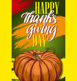 thanksgiving day holiday poster pumpkin vector image vector image