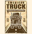truck on road advertising vintage poster vector image vector image