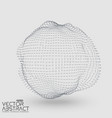 Abstract mesh distorted sphere constructed vector image vector image