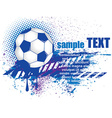 Grunge Soccer Ball vector image vector image