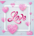 happy valentines day with love letter vector image