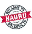 welcome to Nauru red round vintage stamp vector image vector image