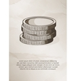Stack of coins on grunge background Vintage Label vector image