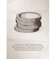 Stack of coins on grunge background Vintage Label vector image vector image