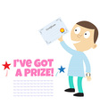 Ive got a prize 2 vector image vector image
