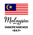 malaysia independence day calligraphy hand vector image vector image