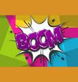 boom comic text speech bubble pop art style vector image vector image