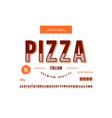decorative sans serif font and pizza label vector image