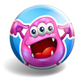 Pink monster on round badge vector image vector image
