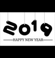 2019 happy new year simple writing black seven vector image vector image