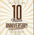 anniversary retro background 10 years vector image vector image