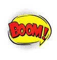 boom speech bubble vector image