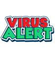 font design for word virus alert on white vector image vector image