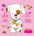 love me love my dog cartoon cute design vector image vector image
