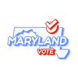 presidential vote in maryland usa 2020 state map vector image vector image