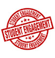 student engagement round red grunge stamp vector image vector image