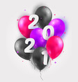 2021 happy new year with 3d realistic balloons vector image