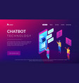 chatbot technology isometric 3d landing page vector image vector image