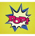 Pop Art Style Typography vector image vector image
