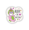 believe in unicorn childish patch badge cute vector image vector image
