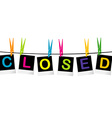 Colored closed sign vector image vector image