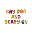 Hand drawn phrase in halloween style vector image vector image