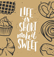 set bakery elements and lettering hand drawn vector image vector image