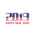 2019 happy new year usa flag greeting card vector image vector image