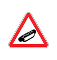 attention hot dog dangers of red road sign fast vector image vector image