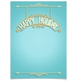 Happy Holiday festive greeting template vector image vector image