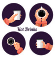 hot drinks labels set with human hand vector image