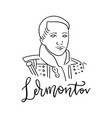 russian poet and writer lermontov mikhail vector image vector image