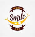 emblem design world smile day in flat style vector image vector image
