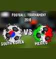 soccer game south korea vs mexico vector image vector image