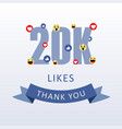 20k likes thank you number with emoji and heart vector image vector image