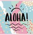 aloha text brush calligraphy vector image
